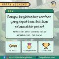 happy-weekend-bermanfaat